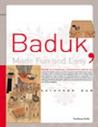 Baduk : Made Fun and Easy