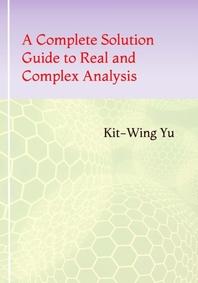[해외]A Complete Solution Guide to Real and Complex Analysis