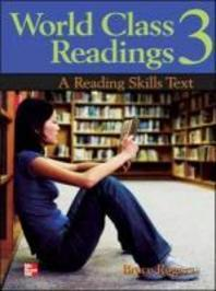 WORLD CLASS READINGS. 3(A READING SKILLS TEXT)