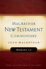 [�ؿ�]Romans 1-8 MacArthur New Testament Commentary