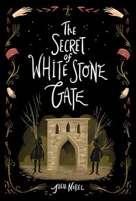 [해외]The Secret of White Stone Gate (Hardcover)