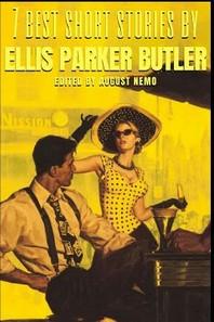 [해외]7 best short stories by Ellis Parker Butler (Paperback)