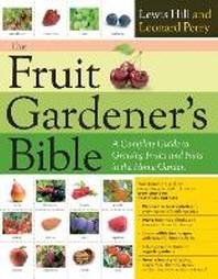 [해외]The Fruit Gardener's Bible