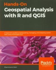 [해외]Hands-On Geospatial Analysis with R and QGIS