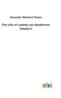 [해외]The Life of Ludwig van Beethoven (Hardcover)