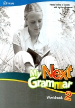 My Next Grammar. 2 (Workbook)(My Next Grammar)