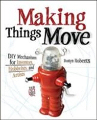 [해외]Making Things Move (Paperback)