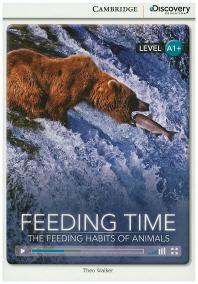 Feeding Time: The Feeding Habits of Animals (Level A1+)