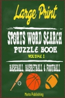 Large Print Sports Word Search Puzzle Book Volume I