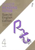 JUNIOR READING TUTOR SPECIAL ENGLISH EDITION. 4