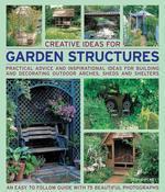 Creative Ideas for Garden Structures