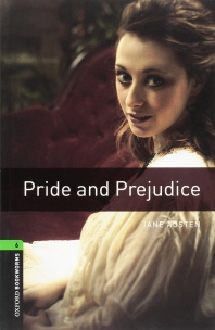 PRIDE AND PREJUDICE(New Oxford Bookworms Library Stage 6)
