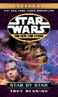 Star Wars the New Jedi Order : Star by Star