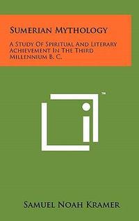 [해외]Sumerian Mythology (Hardcover)