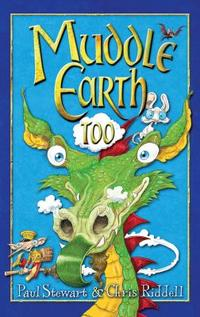 Muddle Earth Too. Paul Stewart & Chris Riddell