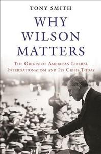 [해외]Why Wilson Matters (Hardcover)
