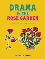 Drama in the Rose Garden