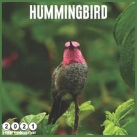 Hummingbird 2021 Wall Calendar