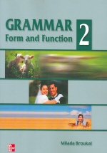 GRAMMAR FORM AND FUNCTION. 2
