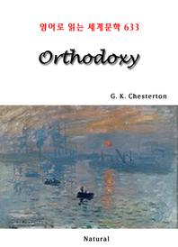 Orthodoxy (영어로 읽는 세계문학 633)