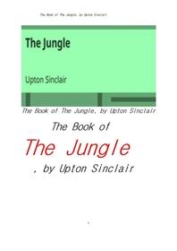업턴 싱클레어의 정글. The Book of The Jungle, by Upton Sinclair