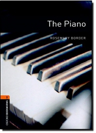 THE PIANO(New Oxford Bookworms Library Stage 2)