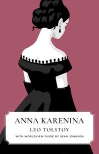 [해외]Anna Karenina (Canon Classics Worldview Edition) (Paperback)