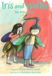 Iris And Walter : The School Play