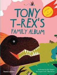 [해외]Tony T-Rex's Family Album (Hardcover)