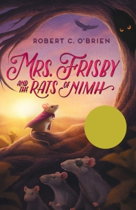 Mrs. Frisby and the Rats of NIMH (1972 Newbery Medal winner)(Pocket Book)