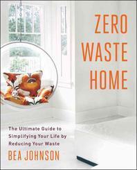 [해외]Zero Waste Home (Paperback)
