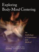 Exploring Body-Mind Centering
