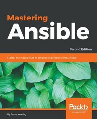 [해외]Mastering Ansible, Second Edition (Paperback)