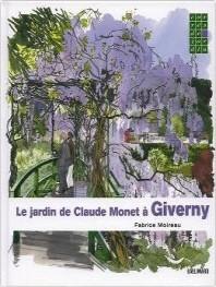 Le Jardin De Claude Monet A Giverny