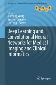 [해외]Deep Learning and Convolutional Neural Networks for Medical Imaging and Clinical Informatics
