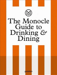 [해외]The Monocle Guide to Drinking and Dining