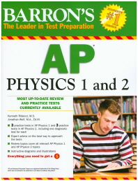 Barron's AP Physics 1 and 2
