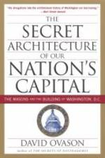 The Secret Architecture of Our Nation's Capital