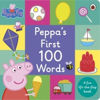 Peppa Pig: Peppa's First 100 Words   : A Lift-the-Flap Book