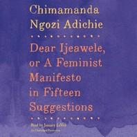 [해외]Dear Ijeawele, or a Feminist Manifesto in Fifteen Suggestions (Compact Disk)