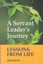 A Servant Leader's Journey