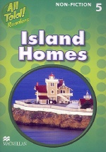 All Told Readers Island Homes:Non-Fiction 5