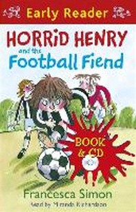 Horrid Henry and the Football Fiend(CD1장포함)