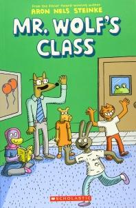 The Mr. Wolf's Class (Mr. Wolf's Class #1)