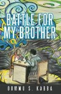 [해외]Battle for my Brother (Paperback)