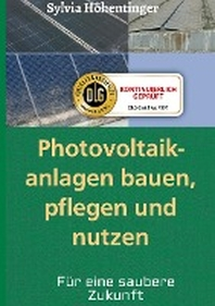 [해외]Photovoltaikanlagen bauen, pflegen und nuetzen!