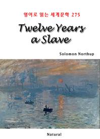 Twelve Years a Slave (영어로 읽는 세계문학 275)