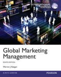 Global Marketing Management : International Edition