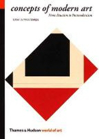 Concepts of Modern Art : From Fauvism to Postmodernism (World of Art)