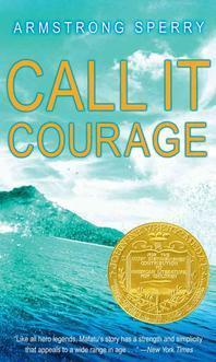 Call It Courage (1941 Newbery Medal winner)